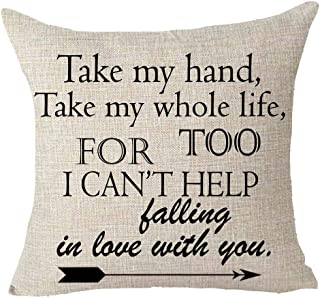 Queen's designer Take My Hand Take My Whole Life Too I Can't Help Falling in Love You Cotton Linen Decorative Home Office Throw Pillow Case Cushion Cover Square 18X18 inches (B)