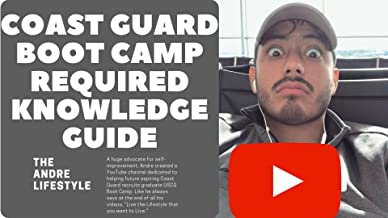 The Coast Guard Boot Camp Required Knowledge Guide