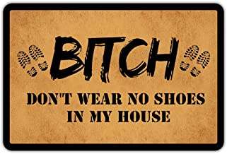Muikoo Front Door Mat Welcome Mat Bitch Don't Wear No Shoes in My House Rubber Non Slip Backing Funny Doormat Indoor Outdo...