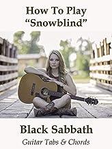 "How To Play""Snowblind"" By Black Sabbath - Guitar Tabs & Chords"