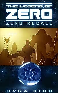 Zero Recall (The Legend of ZERO, Book 2)