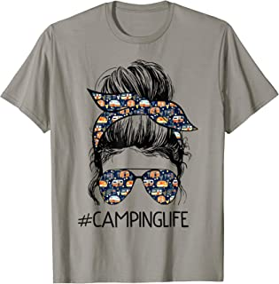 Camping Life Messy Bun Hair Mother's Day Camping Lovers T-Shirt