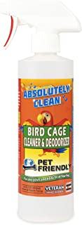 Absolutely Clean Amazing Bird Cage Cleaner and Deodorizer - Just Spray/Wipe - Safely & Easily Removes Bird Messes Quickly and Easily - Made in The US