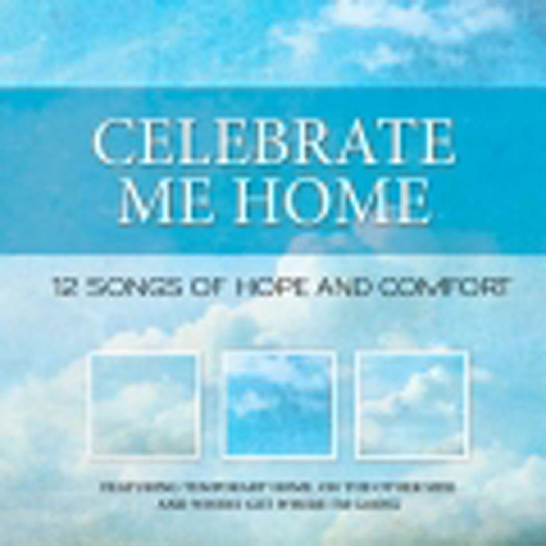Celebrate Me Home