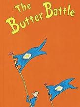 The Butter Battle