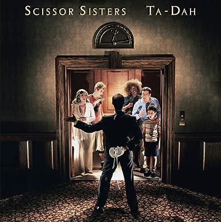 Scissor Sisters - Ta Dah! (2019) LEAK ALBUM