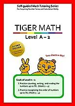 Tiger Math Level A - 2 for Grade K (Self-guided Math Tutoring Series - Elementary Math Workbook)