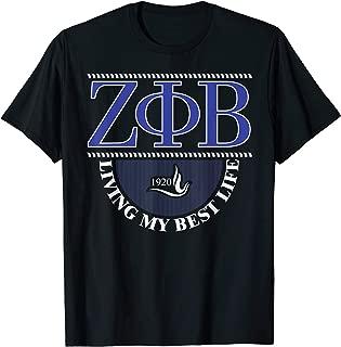 Living My Best Life as Zeta Blue Phi Beta 1920 Sorority Gift T-Shirt