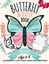 Butterfly Activity Book for Kids Ages 4-8: A Fun Kid Workbook Game For Learning, Moths Coloring, Dot to Dot, Mazes, Word Search and More!