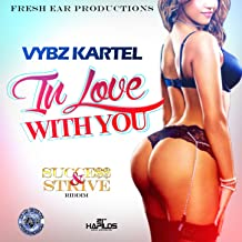 I'm in Love with You (Success and Strive Riddim) [Explicit]