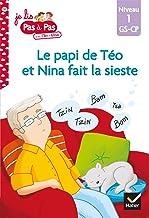 Téo et Nina GS-CP Niveau 1 - Le papi de Téo et Nina fait la sieste (Je lis pas à pas)