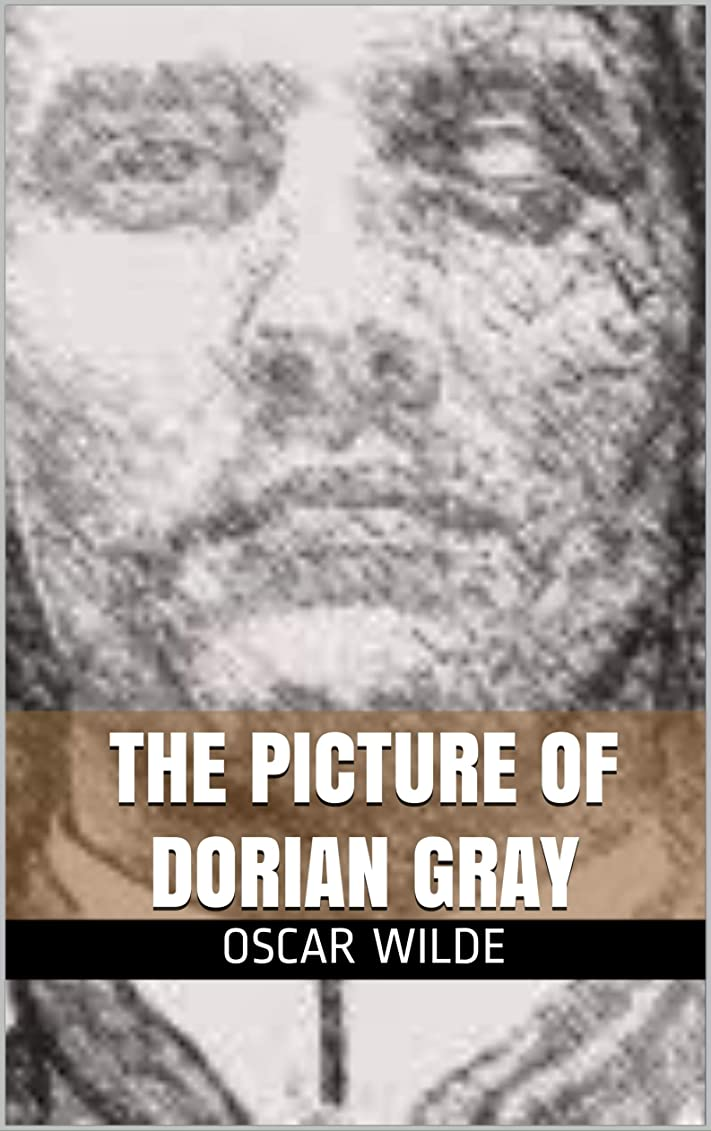 バリケード既にするThe Picture of Dorian Gray (English Edition)