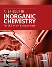 A Textbook of Inorganic Chemistry for JEE Main and Advanced 2020