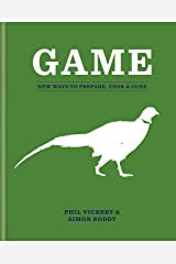Game: New Ways to Prepare, Cook & Cure (English Edition) Format Kindle