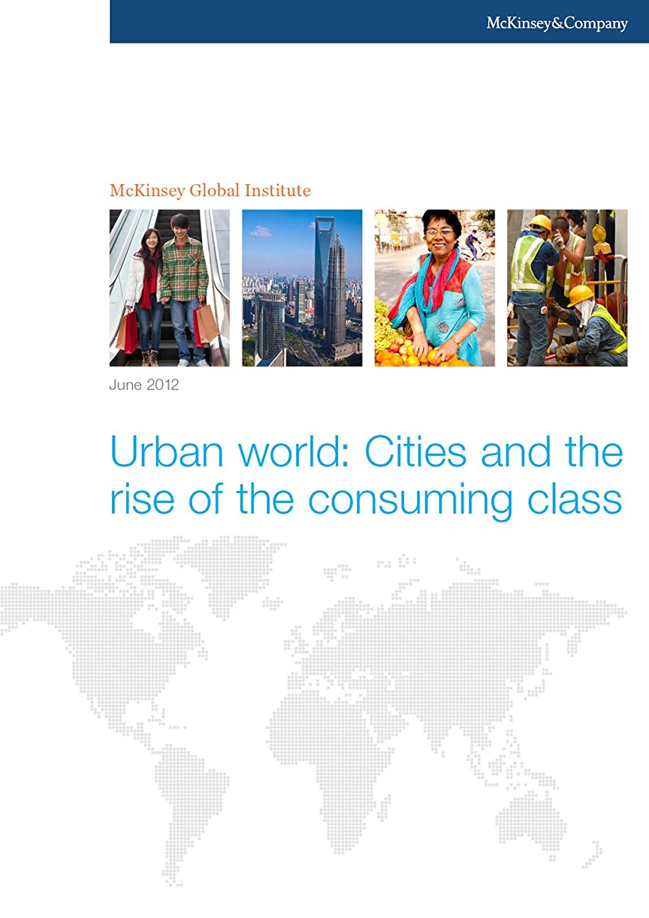 倍率センブランスくるくるUrban world: Cities and the rise of the consuming class (English Edition)