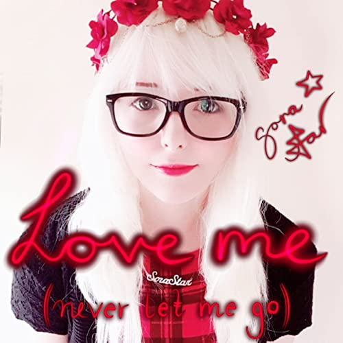 Love Me Never Let Me Go cover