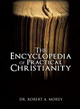 The Encyclopedia Of Practical Christianity