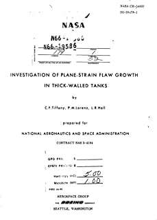 Investigation of plane-strain flaw growth in thick-walled tanks Final report, 26 Jun. 1964 - 26 Oct. 1965 (English Edition)