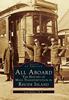 All Aboard: The History of Mass Transportation in Rhode Island