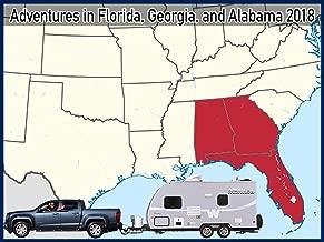 Adventures in Florida, Georgia and Alabama 2018