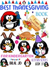 BEST THANKSGIVING BOOK FOR KINDERGARTEN: COLORING BOOKS: ACTIVITY BOOKS: THANKSGIVING BOOKS-PAPERBACK (AUTUMN)