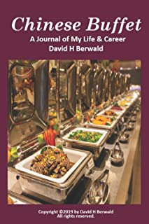 Chinese Buffet: A Journal of My Life and Career