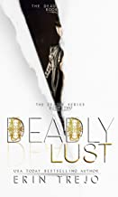 Deadly Lust (The Deadly Series Book 2)