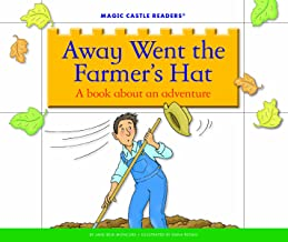 Away Went the Farmer's Hat: A Book about an Adventure (Magic Castle Readers)