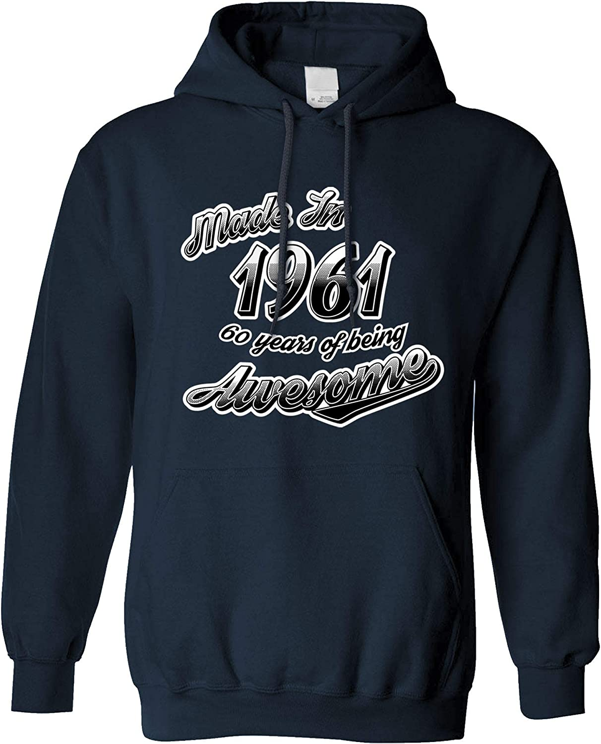60th Birthday Hoodie Made in 1961 60 Years of Awesome
