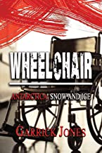 Wheelchair: Antarctica. Snow and Ice