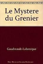 Le Mystere du Grenier