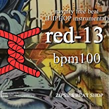 2019 red 13 BPM100 royalty free beat (HIPHOP instrumental)
