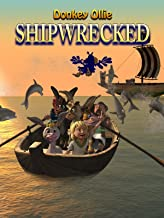 Donkey Ollie Shipwrecked