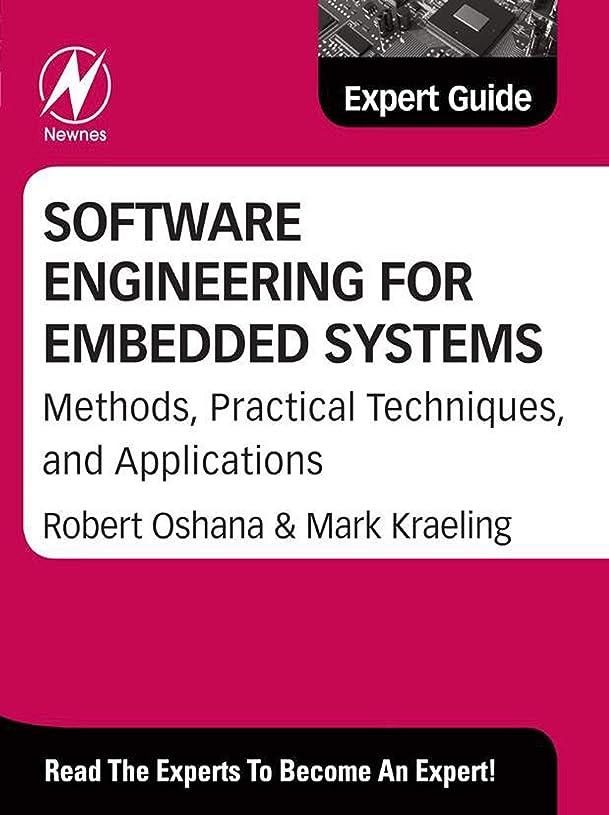 パン屋ドライ永遠にSoftware Engineering for Embedded Systems: Methods, Practical Techniques, and Applications (Expert Guide) (English Edition)
