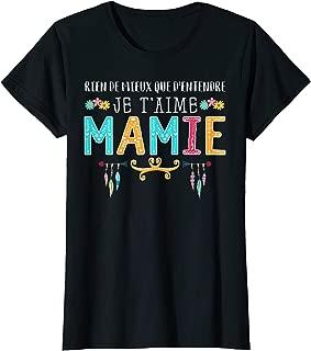 Womens Rien de mieux que d'entendre Je T'aime Mamie T-shirt