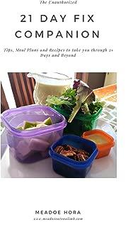 The Unauthorized 21 Day Fix Companion