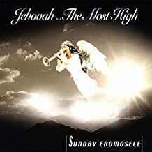 ...Jehovah You are the most high