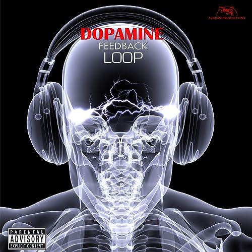Dopamine Feedback Loop [Explicit]