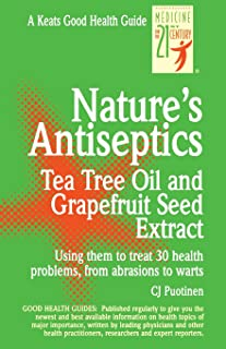 Nature's Antiseptics: Tea Tree Oil and Grapefruit Seed Extract