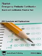 Nurse Emergency Pediatric Certification: Board and Certification Practice Test