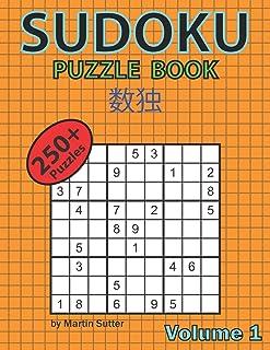 Sudoku Puzzle Book - 250 Plus Puzzles - Volume 1