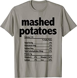 Best Funny Food Nutrition Facts Shirt Mashed Potatoes Gift Tshirt T-Shirt Review