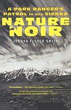 Nature Noir: A Park Ranger's Patrol in the Sierra