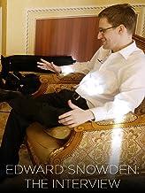 Edward Snowden: The Interview