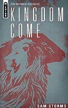 Kingdom Come: The Amillennial Alternative