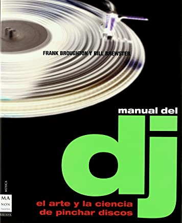 Manual del dj/ DJ Manual (Spanish Edition)