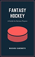 Fantasy Hockey: A Guide for Serious Players