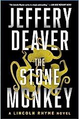 The Stone Monkey: A Lincoln Rhyme Novel Kindle Edition