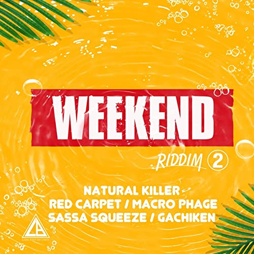 Weekend Riddim Vol 2 by Various artists on Amazon Music