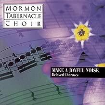 Make a Joyful Noise: Beloved Choruses